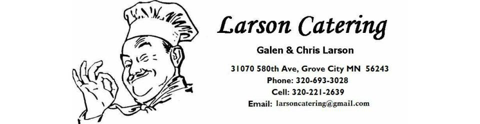 Larson Catering, Grove City, MN